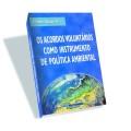 Os acordos voluntários como instrumento de política ambiental