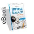 Ebook - Emprego bom e já! - Guia Prático